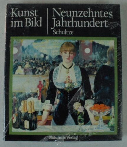 Kunst im Bild - Neunzehntes Jahrhundert - Schultze - Kunstbuch B11330