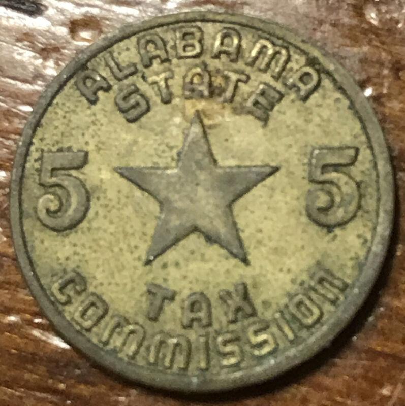 Vintage Alabama Department of Revenue Luxury Tax Token 5 Mills Brass