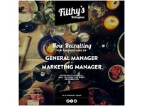 Filthy's Nottingham are recruiting for the roles of General Manager and Marketing Manager