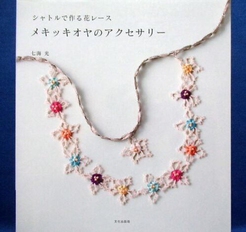 Mekik Oya Flower Lace Accessory /Japanese Knitting Craft Pattern Book