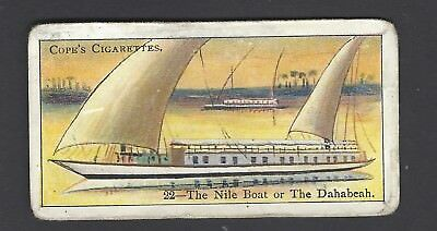 COPE - BOATS OF THE WORLD - #22 THE NILE BOAT OR THE DAHABEAH