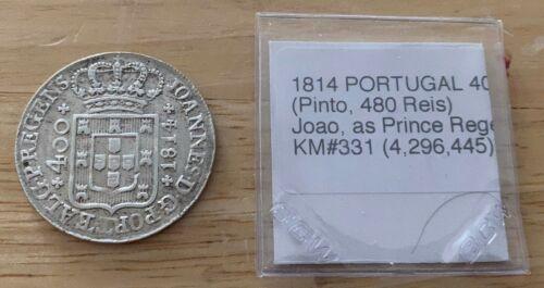 1814 PORTUGAL 400 REIS (Pinto, 480 Reis) KM#331 (No.2)