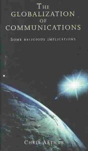 Globalization of Communication by Chris Arthur (Paperback, 1998)