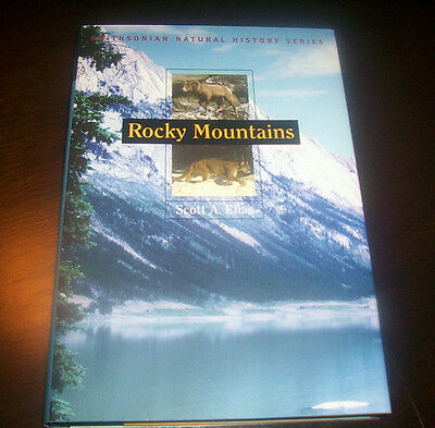 ROCKY MOUNTAINS Smithsonian Natural History Series Wildlife Geology Book NEW
