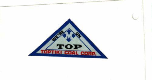 NICE SOUTH EASTERN  KENTUCKY MAPCO TOPTIKI  COAL CO. COAL MINING STICKER # 1577