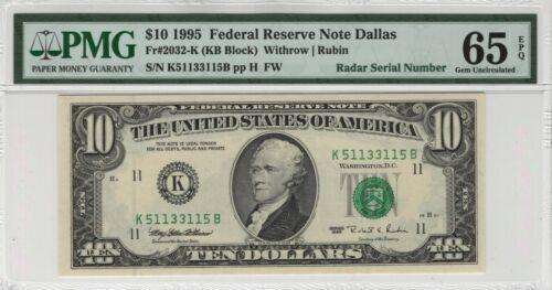 1995 $10 Federal Reserve Note DALLAS FR.2032-K PMG 65 EPQ RADAR SERIAL NUMBER