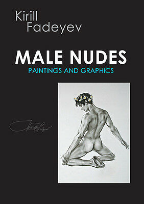 "Kirill Fadeyev Personal book ""PAINTINGS AND GRAPHICS"" men man nude gay painting"