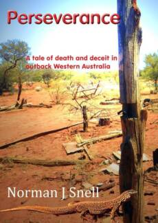 Perseverance: A tale of death and deceit in outback W.A.