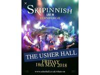 Skipinnish tickets x2 Edinburgh Usher Hall Friday 18th May 2018 seated