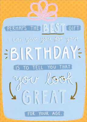 Designer Greetings Perhaps The Best Gift Funny / Humorous Birthday