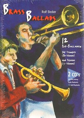 Rolf Becker Brass Ballads Pop Balladen Trompete Posaune Play-Along Noten m 2 CDs