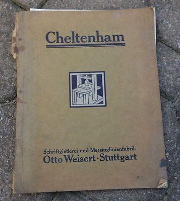 alter Katalog Warenkatalog Musterkatalog Schriftgießerei Cheltenham Weisert Stgt