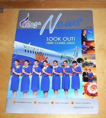 BANGKOK AIRWAYS NEWS LOOK OUT! HERE COMES 2003! BROCHURE. VOL I/2003
