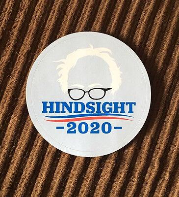 Bernie Sanders Hindsight Is 2020  Bumper Sticker  One