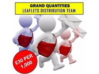 LEAFLETS DISTRIBUTION TEAM - ONLY GRAND QUANTITIES - 07459494469