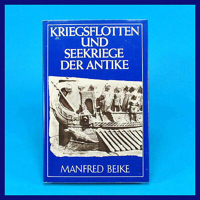 Manfred Beike | Kriegsflotten und Seekriege der Antike | Sachbuch | DDR Marine