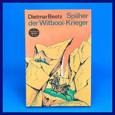DDR Spannend Erzählt 145   Späher der Witbooi-Krieger   Dietmar Beetz   EA 1978