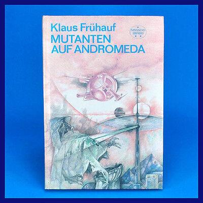 DDR Spannend Erzählt 162   Mutanten auf Andromeda   Klaus Frühauf   1987