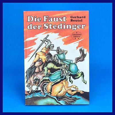 DDR Spannend Erzählt 125 | Die Faust der Stedinger | Gerhard Beutel | 1986