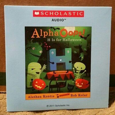 Audio Books For Halloween (Scholastic Audio CD - ALPHA OOPS! H IS FOR HALLOWEEN Kontis Kolar VGC Book)
