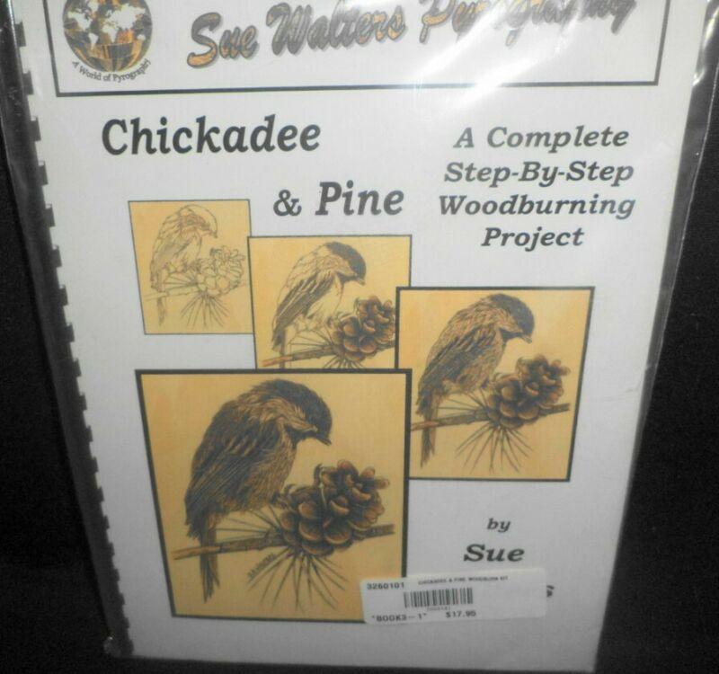 SUE WALTERS PYROGRAPHY WOOD BURNING PROJECT KIT CUTE CHICKADEE BIRD & PINE CONE