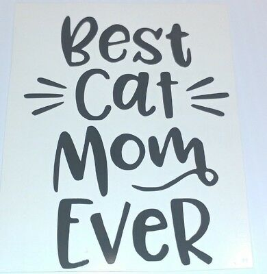 Best Cat Mom Ever Laptop, Car, Window, Locker and Yeti Decal