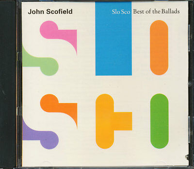 John Scofield - Slo Sco: Best Of The Ballads (CUTOUT) CD **BRAND
