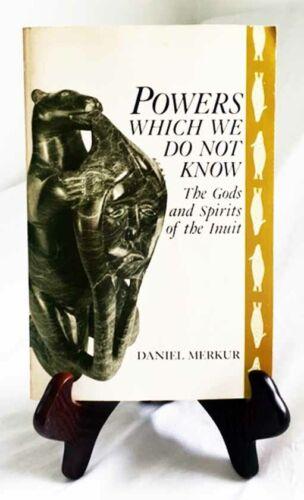 God & Spirits of the Inuit by D. Merkur—Nice 1991 Un. of Idaho 1st Ed. Paperback