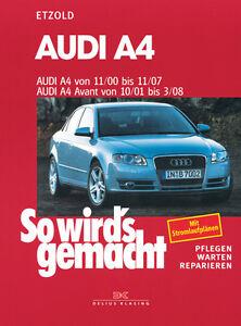 AUDI A4 2000-2007 B6 B7 REPARATURANLEITUNG SO WIRDS GEMACHT 127 WARTUNGSHANDBUCH