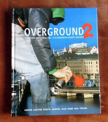 "Graffiti Buch / Magazine ""OVERGROUND 2"" Trains Walls Montana Molotow MTN"