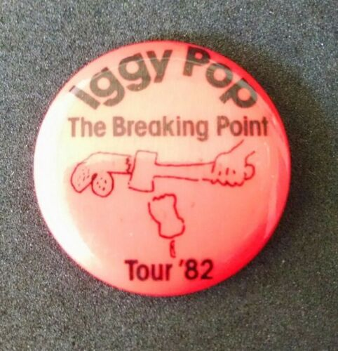 Iggy Pop Original 1982 Breaking Point Tour / Zombie Birdhouse Album / Button Pin