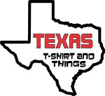 Texas T-Shirts and Things