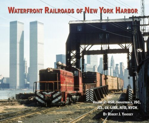 BOOK--WATERFRONT RAILROADS OF NEW YORK HARBOR VOL 2 (YANOSEY)