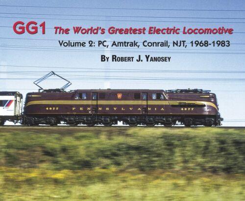 GG1: The World's Greatest ELECTRIC LOCOMOTIVE, Vol. 2: PC, Amtrak, 1968-1983 NEW
