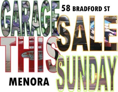 Garage Sale Menora 8am - 1pm.  58 Bradford St Menora