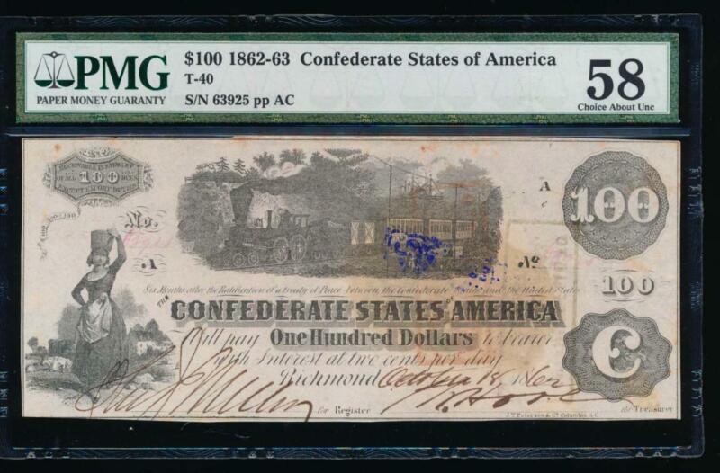 AC T-40 $100 1862 Confederate CSA PMG 58 comment .. train note!
