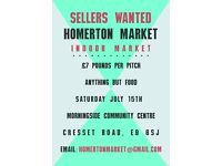 SELLERS WANTED: Indoor/Outdoor Market - Homerton, London E9 - Saturday July 15th 2017
