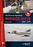 ISRADECAL The First Jet Squadron Mirage IIIC/B 1962-79 IDF IAF  1/32 1/48 1/72