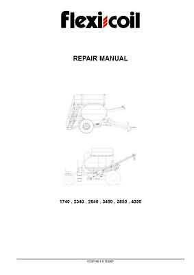 Flexi Coil 40 And 50 Serie 1740 2340 2640 3450 3850 4350 Air Cart Service Manual