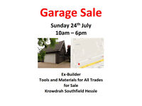 Garage Sale Sunday 24th July 10am – 6pm Ex-Builder Tools and Materials - Krowdrah Southfield Hessle