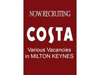 COSTA COFFEE IS RECRUITING - Come and join the team