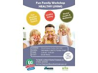 Fun Healthy Living Workshop for Families at Didcot Leisure Centre