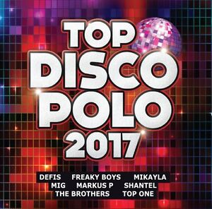 Top Disco Polo 2017 CD POLISH Shipping Worldwide - <span itemprop='availableAtOrFrom'>Szydlowiec k Radomia, Polska</span> - Top Disco Polo 2017 CD POLISH Shipping Worldwide - Szydlowiec k Radomia, Polska