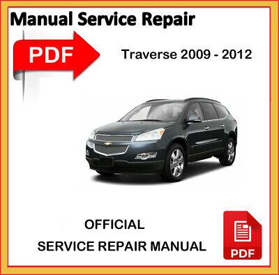 Chevrolet Traverse 2009 2010 2011 2012 Factory Service Repair Workshop Manual