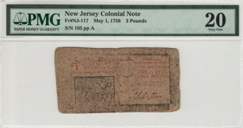 1758 NEW JERSEY COLONIAL NOTE 3 POUNDS NJ-117 PMG CERTIFIED VERY FINE 20 (001)