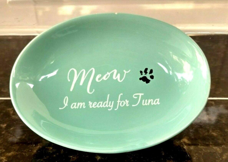 Winifred Lily Ceramic Meow I Am Ready For Tuna Cat/Kitten Bowl  - $17.50
