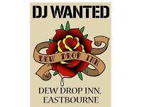 DJ WANTED FOR DEWDROP EASTBOURNE