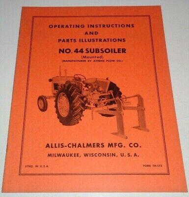 Allis Chalmers No.44 Mounted Subsoiler Operators Owners Parts Manual Original