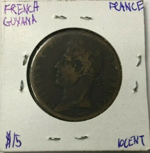 1828 FRENCH GUYANA 10 CENT COIN