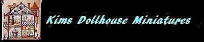 Kims Dollhouse Miniatures